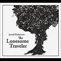 Jarrod Dickenson | The Lonesome Traveler