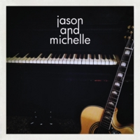 Jason and Michelle | 3 Song Sampler