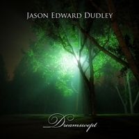 Jason Edward Dudley | Dreamswept