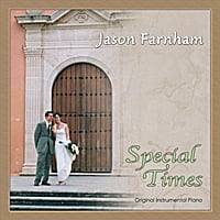 Jason Farnham | Special Times  (Remastered 2011 Edition)