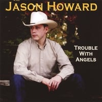 Jason Howard | Trouble With Angels