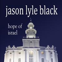 Jason Lyle Black | Hope of Israel