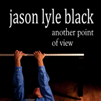 Jason Lyle Black | Another Point of View