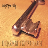 The Jason Nett Guitar Quartet | Excerpts From a Diary