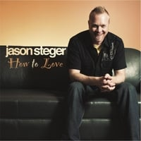 Jason Steger | How to Love