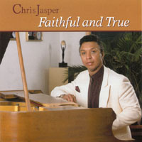 Chris Jasper | Faithful & True