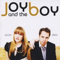 Joy and the Boy | Secret Place