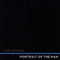 Joe Athon | Portrait of the Man