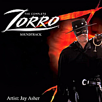 Jay Asher | The Complete Zorro (Soundtrack)