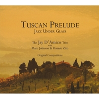 Jay D'Amico | Tuscan Prelude
