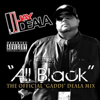 "Jay Deala | All Black (The Official ""Gaddi"" Deala Mix)"