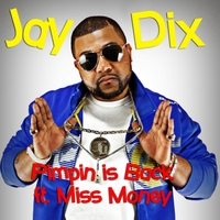 Jay Dix | Pimpin Is Back