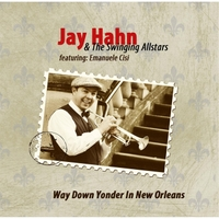 Jay Hahn & the Swinging Allstars | Way Down Yonder in New Orleans