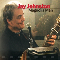 Jay Johnston | Magnolia Man