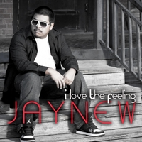 Jaynew | I Love the Feeling