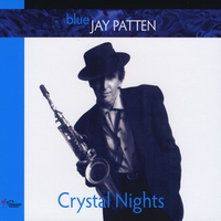 Jay Patten | Crystal Nights