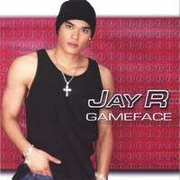Jay R | Gameface
