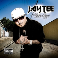 Jay Tee | Money In The Streets