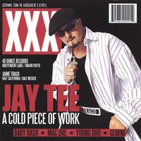 Jay Tee | A Cold Piece Of Work