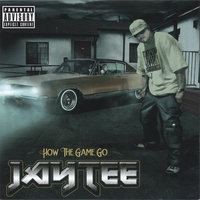 Jay Tee | How The Game Go