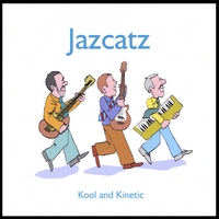 Jazcatz | Kool and Kinetic