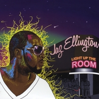 Jaz Ellington | Light Up the Room