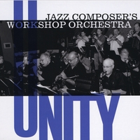 Jazz Composers' Workshop Orchestra | Unity