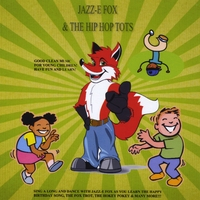 Jazz-E Fox | Jazz-E Fox & The Hip Hop Tots