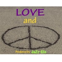 Jazz-Elle | Love and Peace