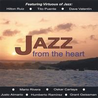 Tito Puente, Hilton Ruiz, Dave Valentin, Humberto Ramirez and ot | Jazz from the heart