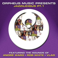 Various | Orpheus Music Presents: Jazzilicious Pt. 1