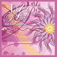Jazz in Pink | 1st Collection