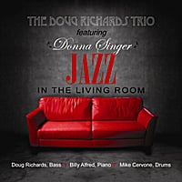 Doug Richards Trio & Donna Singer | Jazz in the Living Room