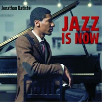 Jonathan Batiste | Jazz Is Now