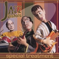 Jazz Pistols | Special Treatment