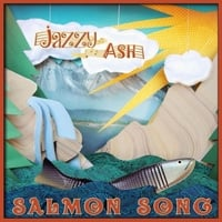 Jazzy Ash | Salmon Song