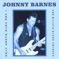 Johnny Barnes & The Thin Blues Line | The Willie Dixon Tribute