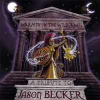 V/A | Warmth in the Wilderness - A Tribute to Jason Becker