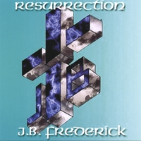 J.B. Frederick | Resurrection