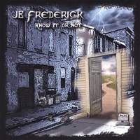 J.B. Frederick | Know It Or Not
