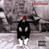 J-Billion | The Beautiful Loser