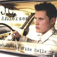 J.C. Andersen | When The Tide Rolls In