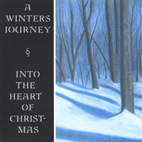 John Catanzaro | A Winter's Journey ~ Into the Heart of Christmas