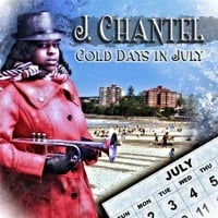 J.Chantel | Cold Days in July