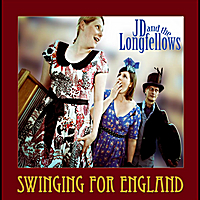 JD and the Longfellows | Swinging for England