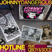 Johnny Dangerous | Hotline - The Remixes (single)