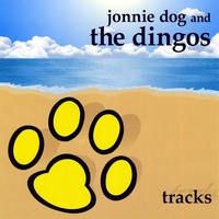 Jonnie Dog and the Dingos | Tracks