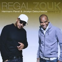 Jocelyn Deloumeaux & Hermann Fleret | Regal Zouk, Vol. 2