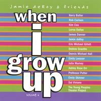 Jamie deRoy & friends | Jamie deRoy & friends Vol. 6: When I Grow Up