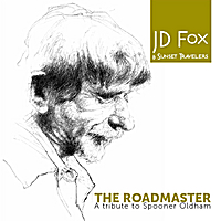 JD Fox & Sunset Travelers | The Roadmaster, A tribute to Spooner Oldham